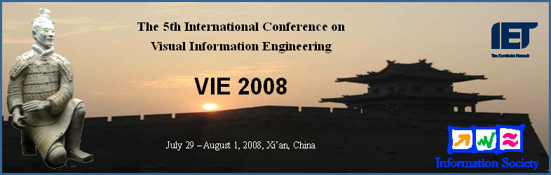 The 5th IET Visual Information Engineering 2008 Conference (VIE'08)